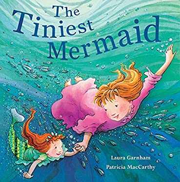 The Tiniest Mermaid 9781561485123