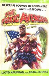The Toxic Avenger 6934601