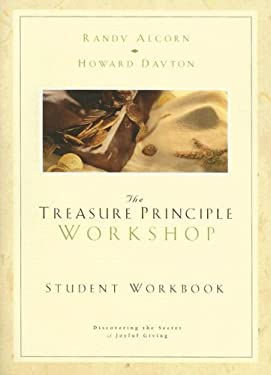 The Treasure Principle Workshop: Student Workbook [With CD] 9781564271570