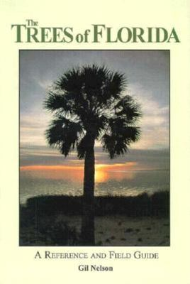 The Trees of Florida: A Reference and Field Guide 9781561640539