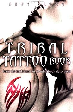 The Tribal Tattoo Pack: Learn the Ancient Art of Tribal Body Decoration [With Transfers and Paint Brush and Paint]
