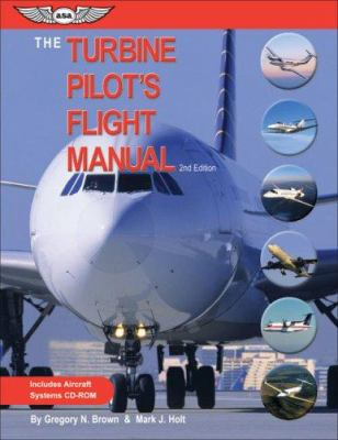 The Turbine Pilot's Flight Manual [With CDROM]