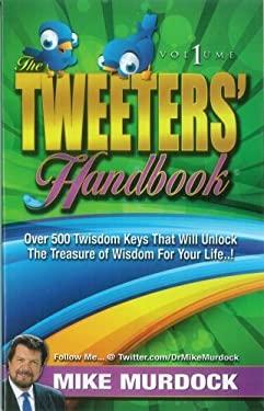 The Tweeter's Handbook 9781563944376