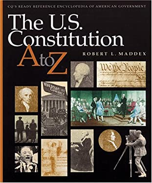 The U.S. Constitution A to Z 9781568026992