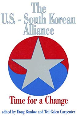 The U.S.-South Korean Alliance: Time for a Change