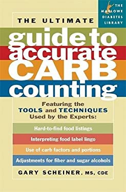 The Ultimate Guide to Accurate Carb Counting 9781569242742