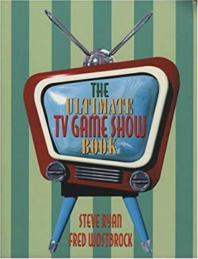 The Ultimate TV Game Show Book: Volume 1 9781566252911