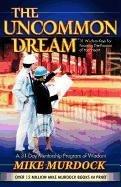 The Uncommon Dream 9781563941245