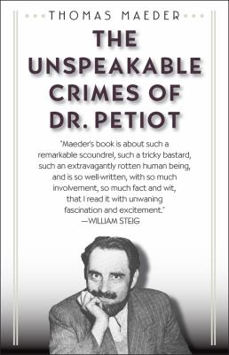 The Unspeakable Crimes of Dr. Petiot 9781566637978