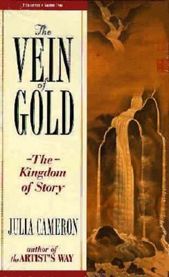 The Vein of Gold: The Kingdom of Story 9781564554673