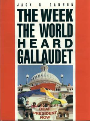 The Week the World Heard Gallaudet 9781563684142