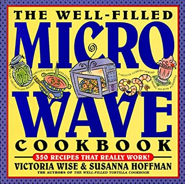 The Well-Filled Microwave Cookbook 9781563051777