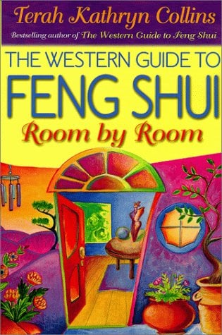 The Western Guide to Feng Shui--Room by Room 9781561705689