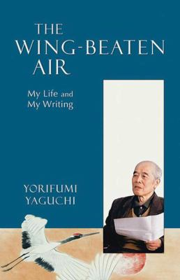 The Wing-Beaten Air: My Life and My Writing 9781561486335