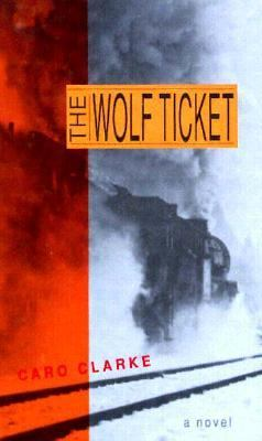 The Wolf Ticket 9781563410994