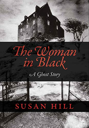 The Woman in Black: A Ghost Story 9781567921892