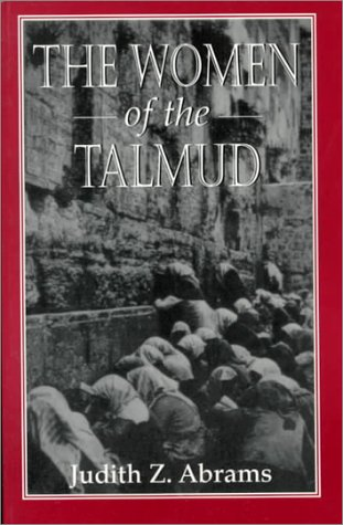 The Women of the Talmud 9781568212838