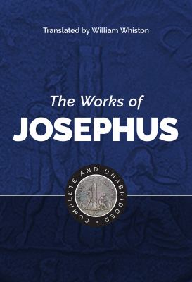 The Works of Josephus 9781565637801