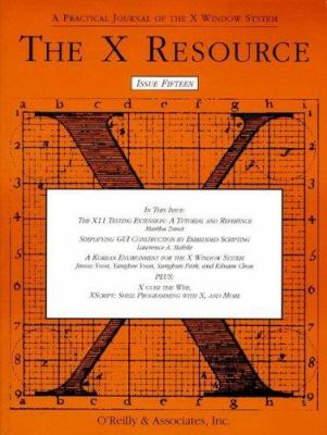 The X Resource: Issue 15 9781565921405
