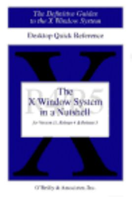 The X Window System in a Nutshell 9781565920170