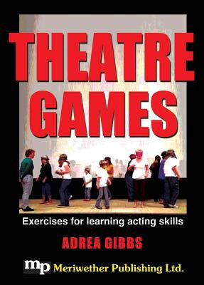Theatre Games -- DVD: A Collection of Exercises for Developing Acting Skills 9781566081740