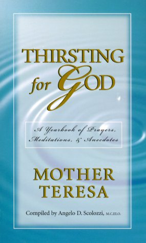 Thirsting for God: A Yearbook of Prayers & Meditations 9781569552278