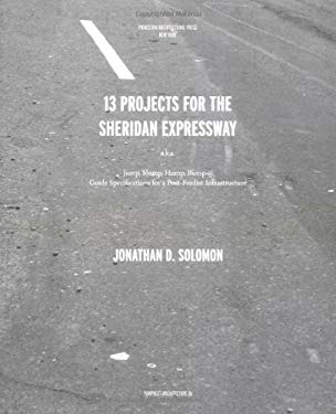 Pamphlet Architecture 26: Thirteen Projects for the Sheridan Expressway 9781568984544