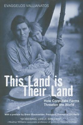 This Land Is Their Land: How Corporate Farms Threaten the World 9781567513585