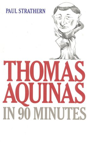 Thomas Aquinas in 90 Minutes 9781566631945