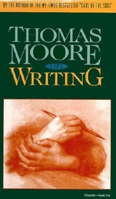 Thomas Moore on Writing 9781564554956