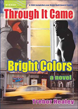 Through It Came Bright Colors 9781560234517