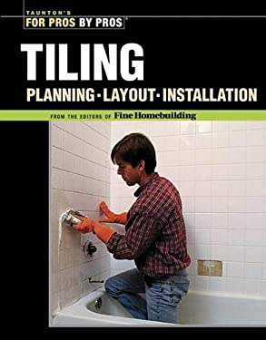 Tiling: Planning, Layout & Installation 9781561587889