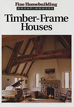 Timber-Frame Houses 9781561580477