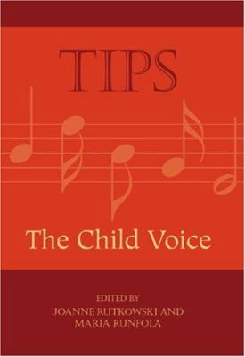 Tips: The Child Voice 9781565451056