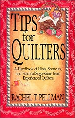 Tips for Quilters 9781561480807