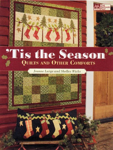 Tis the Season: Quilts and Other Comforts 9781564779847