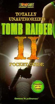 Tomb Raider 2 Pocket Guide Totally Unauthorized 9781566867344