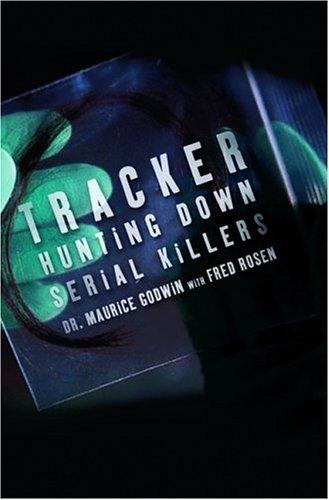 Tracker: Hunting Down Serial Killers