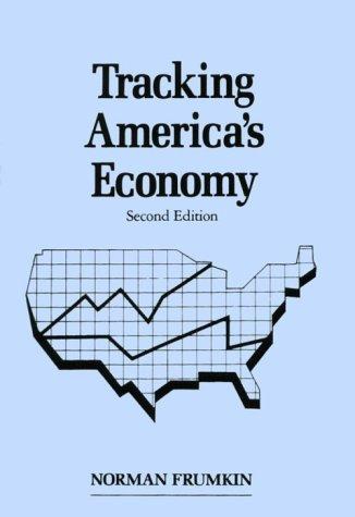 Tracking America's Economy 9781563240034