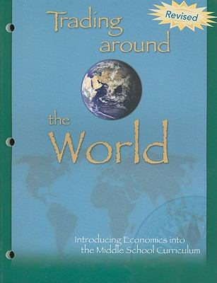 Trading Around the World: Introducing Economics Into the Middle School Curriculum
