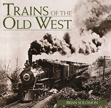 Trains of the Old West 9781567994780