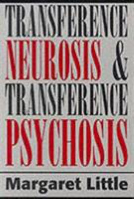 Transference Neurosis 9781568210742