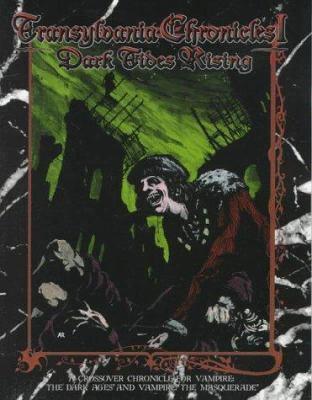 Transylvania Chronicles: Volume 1: Dark Tides Rising 9781565042902
