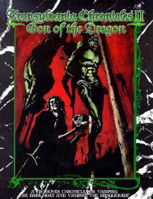 Transylvania Chronicles: Volume 2: Son of the Dragon 9781565042919
