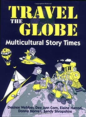 Travel the Globe: Multicultural Story Times 9781563085017