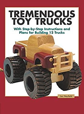 Tremendous Toy Trucks 9781561583997