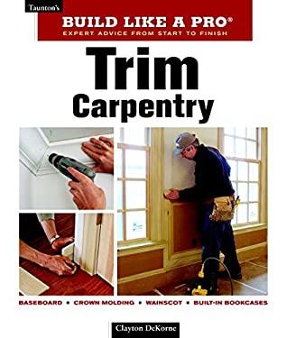 Trim Carpentry 9781561589432