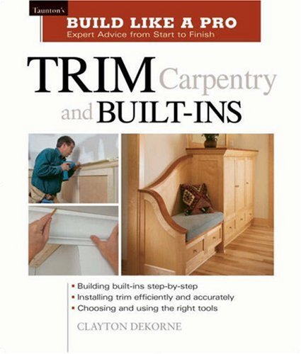 Trim Carpentry & Built-Ins 9781561584789