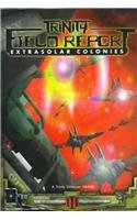 Trinity Field Report: Extrasolar Colonies 9781565047716