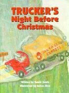 Trucker's Night Before Christmas (The Night Before Christmas Series) David Davis, James Rice and David R. Davis